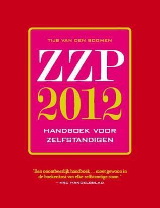 ZZP 2012: Handboek voor zelfstandigen  by  Tijs van den Boomen