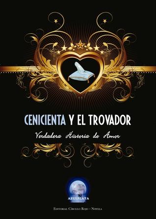 Cenicienta y el Trovador  by  Juan Vte Cosin Tamarit
