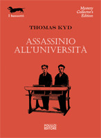 Assassinio alluniversità  by  Thomas  Kyd