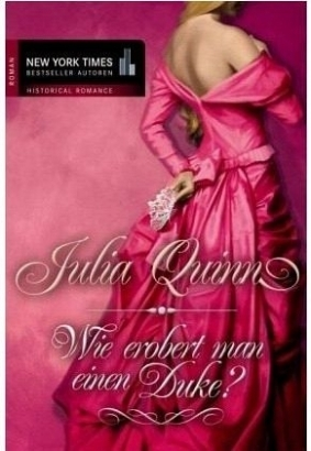 Wie erobert man einen Duke? (Bridgertons, #1) Julia Quinn