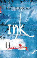 Ink (The Book of All Hours, #2)  by  Hal Duncan