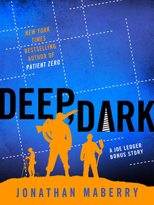 Deep, Dark Jonathan Maberry