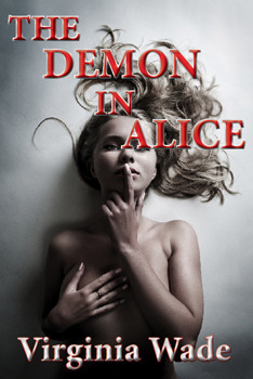 The Demon In Alice  by  Virginia Wade