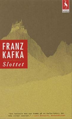 Slottet  by  Franz Kafka
