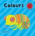 Embossed Board Books: Colours (Bumpy Books)  by  Emily Bolam