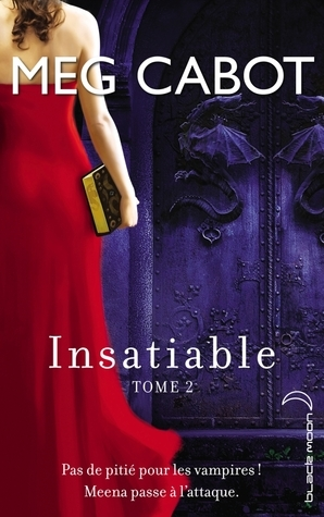 Incisif (Insatiable, #2)  by  Meg Cabot