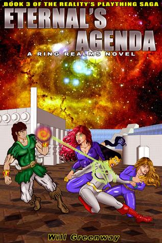 Eternals Agenda  by  Will Greenway