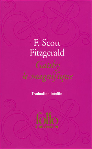 Gatsby Le Magnifique  by  F. Scott Fitzgerald