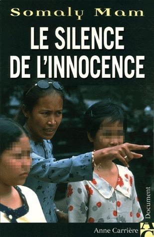 Le Silence De Linnocence Somaly Mam