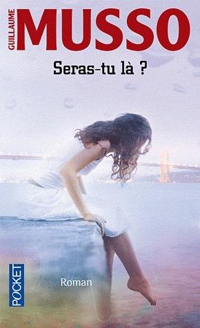 Seras-tu là ?  by  Guillaume Musso