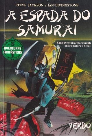 A Espada do Samurai  by  Steve   Jackson