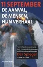 11 september: de aanval, de mensen, hun verhaal  by  Stefan Aust