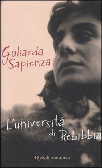 Luniversità di Rebibbia  by  Goliarda Sapienza