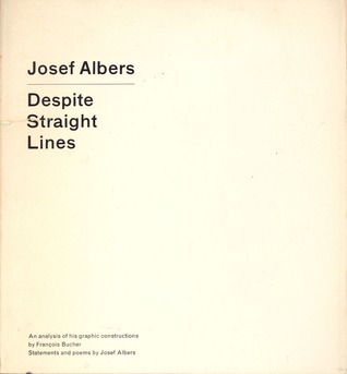 Despite Straight Lines  by  Josef Albers