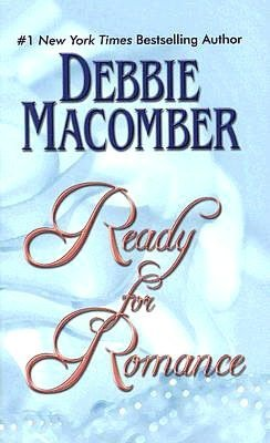 Ready For Romance Debbie Macomber