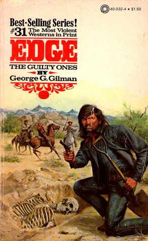 The Guilty Ones (Edge, #31)  by  George G. Gilman