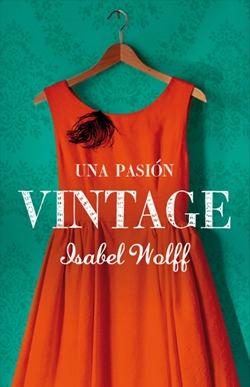 Una pasión vintage  by  Isabel Wolff