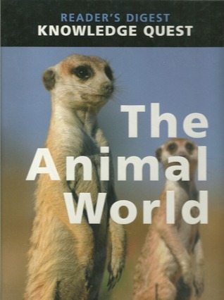 The Animal World  by  Readers Digest Association