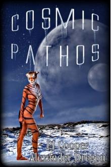 Cosmic Pathos  by  P.J. Cooper