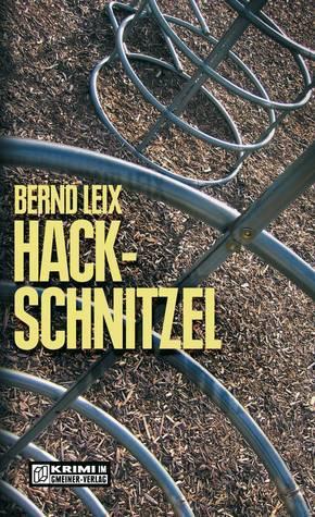 Hackschnitzel (Oskar Lindt, #3) Bernd Leix