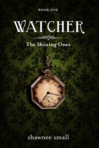 Watcher (Shining Ones #1)  by  Shawnee Small