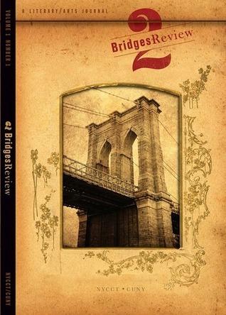 2 Bridges Review (Volume 1, Number 1)  by  Kate Falvey