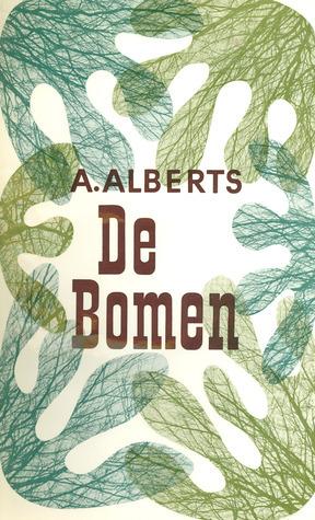 De bomen  by  A. Alberts