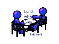 Lunch with Sam  by  Phil Wohl