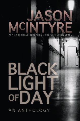 Black Light of Day Jason McIntyre