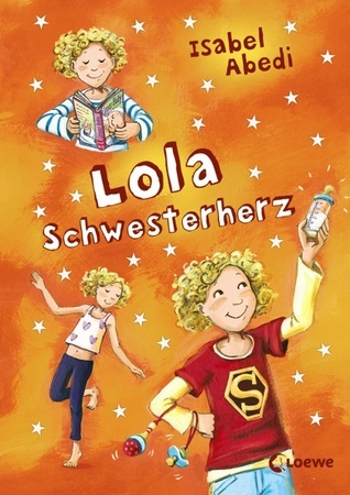 Lola Schwesterherz (Lola, #7) Isabel Abedi