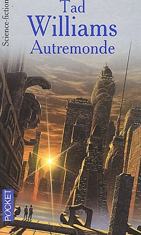 Autremonde  by  Tad Williams