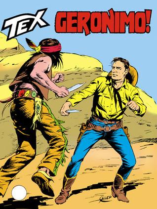 Tex n. 284: Geronimo!  by  Gianluigi Bonelli