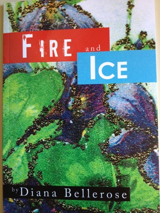 Fire And Ice Dianna Bellerose