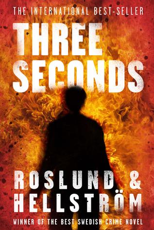 Three Seconds (Grens & Sundkvist #5) Anders Roslund
