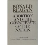 Abortion and the Conscience of the Nation  by  Ronald Reagan