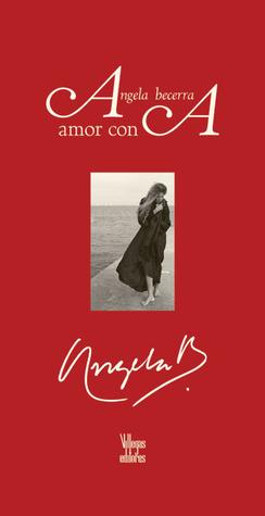 Amor con A Ángela Becerra