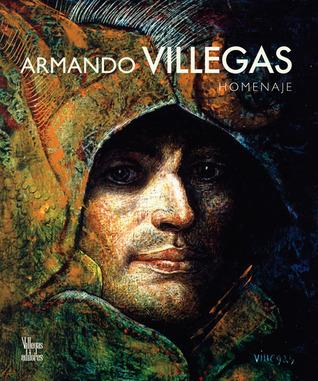 Armando Villegas: Homenaje Armando Villegas