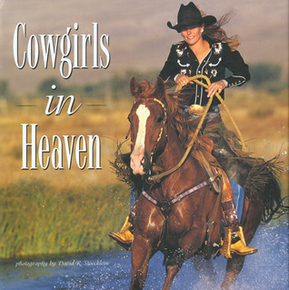 Cowgirls in Heaven David R. Stoecklein