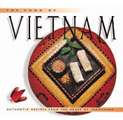 Food of Vietnam (H): Authentic Recipes from the Heart of Indochina Trieu Thi Choi