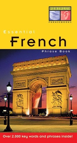 Periplus Phrase Book: Essential French  by  Periplus Editors