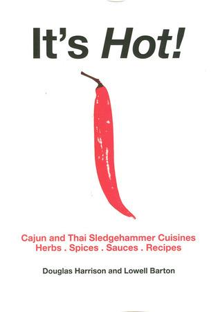 Its Hot: Sledgehammer Cuisines Lowell Barton