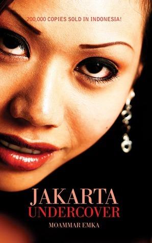 Jakarta Undercover  by  Moammar Emka