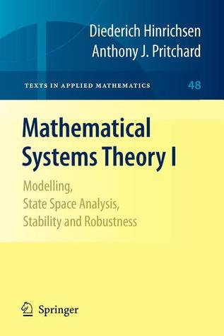 Mathematical Systems Theory I: Modelling, State Space Analysis, Stability And Robustness Diederich Hinrichsen