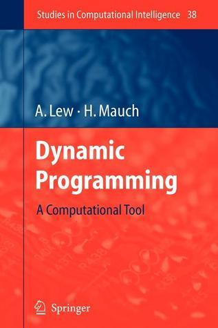 Dynamic Programming: A Computational Tool Art Lew