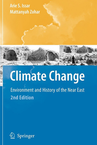 Climate Change:  Environment And History Of The Near East  by  Arie S. Issar