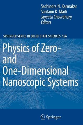 Physics Of Zero  And One Dimensional Nanoscopic Systems Sachindra Nath Karmakar