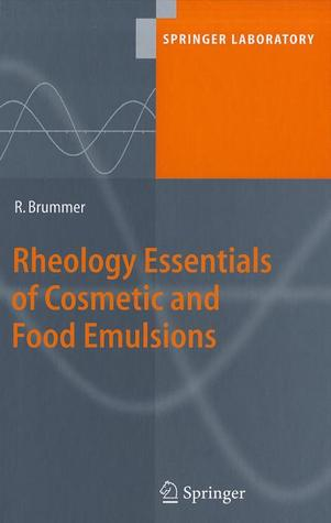 Rheology Essentials Of Cosmetic And Food Emulsions Rüdiger Brummer