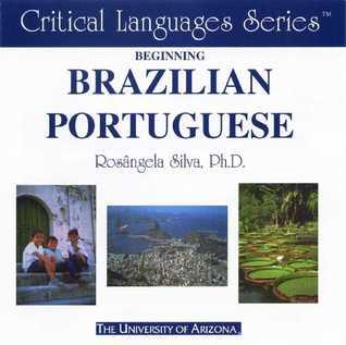 Beginning Brazilian Portuguese: CD-ROM  by  Rosangela Silva