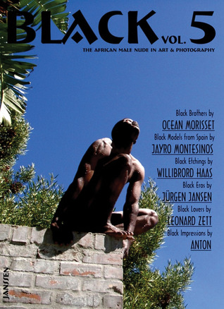 Black: Vol. 5: The African Male Nude in Art & Photography  by  Volker Janssen