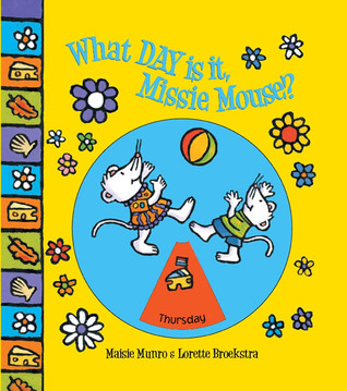 What Day Is It, Missie Mouse? Maisie Munro